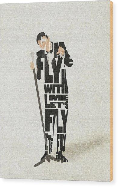 Frank Sinatra Typography Art Wood Print