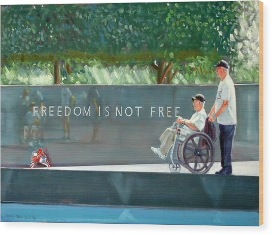 Freedom Is Not Free Wood Print by Gordon Bell