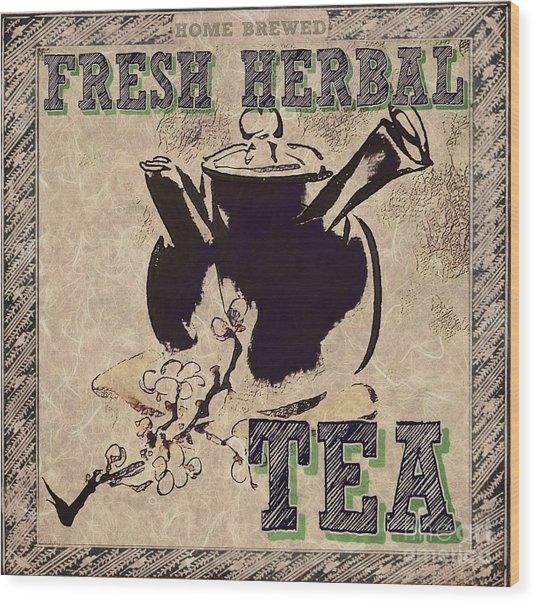 Fresh Herbal Tea Wood Print