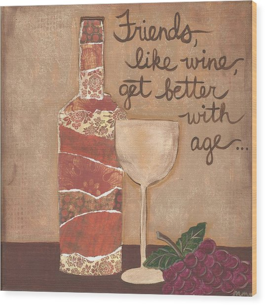 Friends And Wine Wood Print
