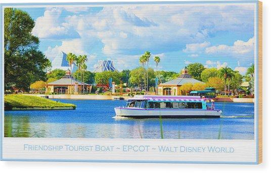 Friendship Boat On The Lagoon Epcot Walt Disney World Wood Print