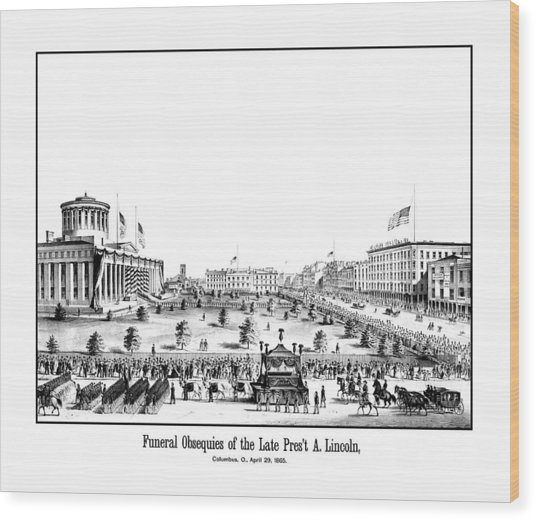 Funeral Obsequies Of President Lincoln Wood Print