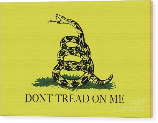 Gadsden Dont Tread On Me Flag Authentic Version Wood Print