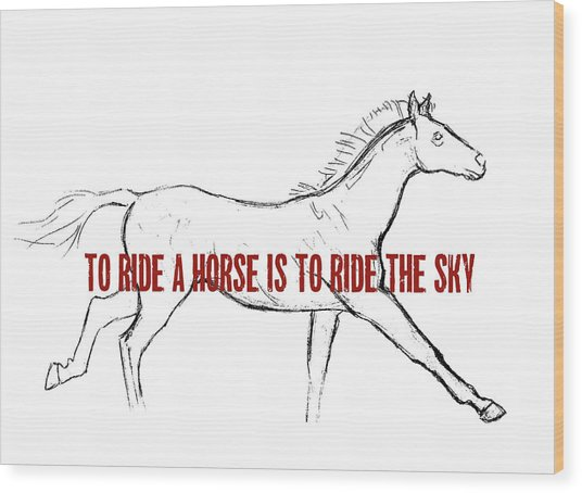 Gallop Quote Wood Print by JAMART Photography