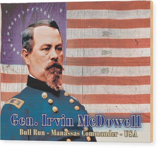 Gen. Irvin Mcdowell Wood Print