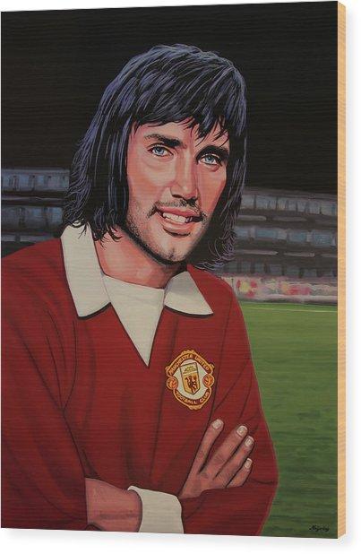 George Best Painting Wood Print