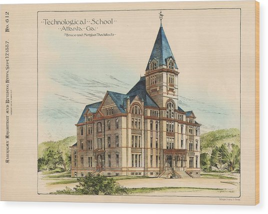 Georgia Technical School. Atlanta Georgia 1887 Wood Print by Bruce and Morgan