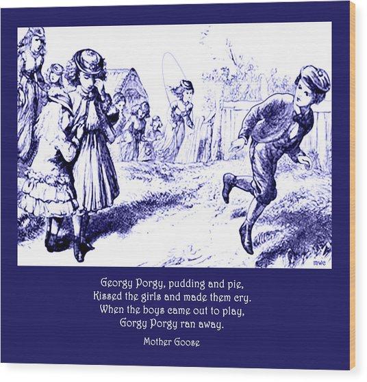 Georgy Porgy Mother Goose Illustrated Nursery Rhyme Wood Print