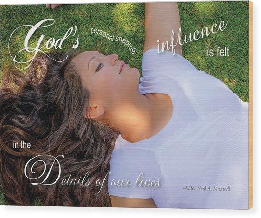 Gods Influence Wood Print