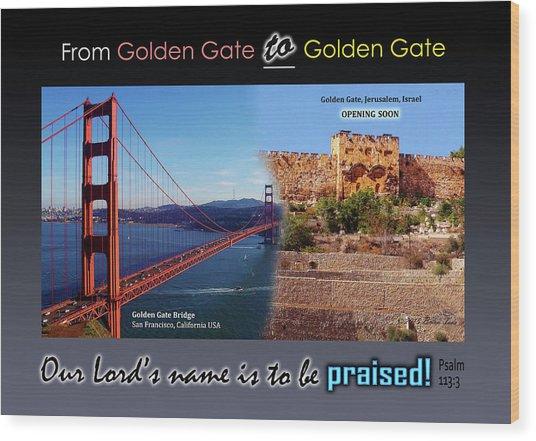 Golden Gate To Golden Gate Wood Print