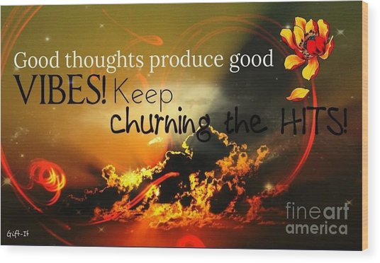 Good Thoughts Wood Print