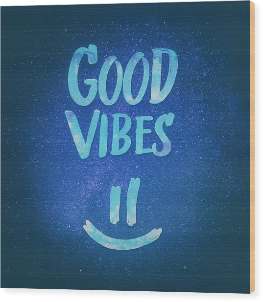 Good Vibes  Funny Smiley Statement Happy Face Blue Stars Edit Wood Print