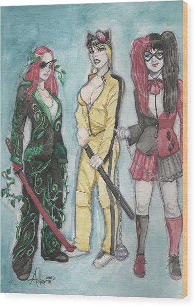 Gotham City Sirens Kill Bill Mashup Wood Print