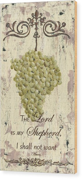 Grapes And Grace 2 Wood Print