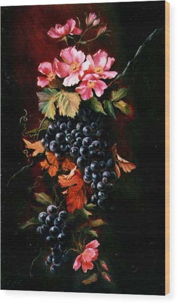 Grapes With Wild Roses Wood Print