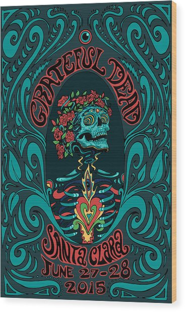 Grateful Dead Santa Clara 2015 Wood Print
