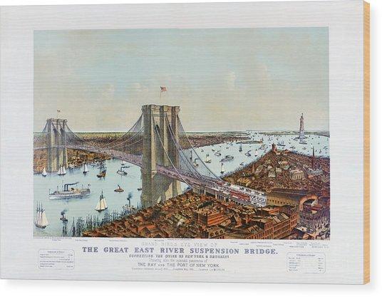Great East River Suspension Bridge 1892 Wood Print