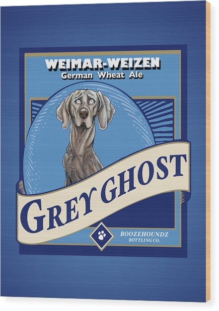 Grey Ghost Weimar-weizen Wheat Ale Wood Print