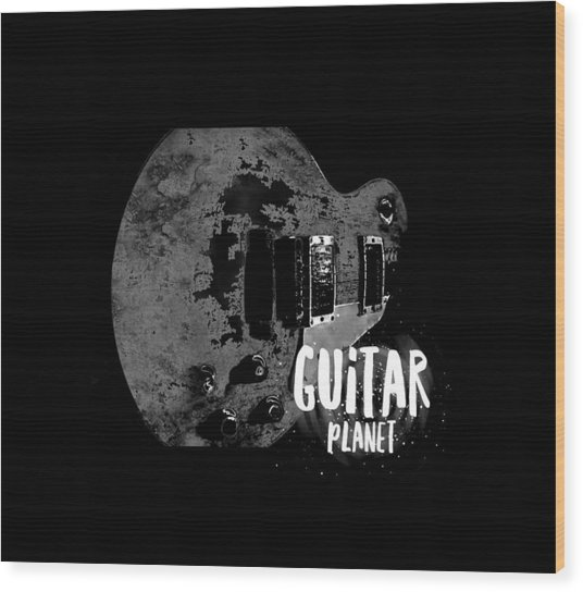 Wood Print featuring the photograph Guitar Planet  by Guitar Wacky