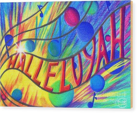 Halleluyah Wood Print