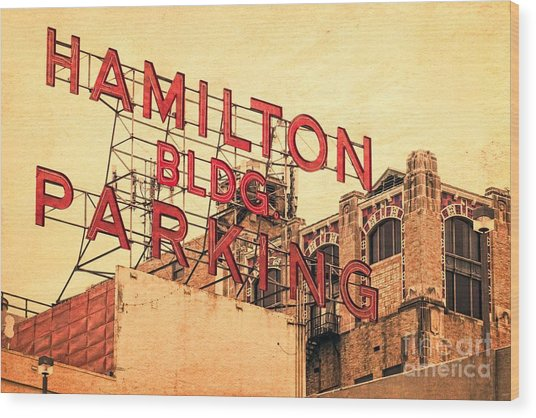 Hamilton Bldg Parking Sign Wood Print
