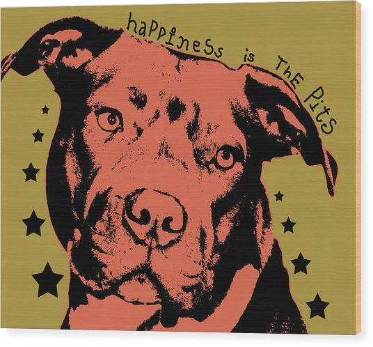 Happiness Is The Pits Duo Tone Wood Print
