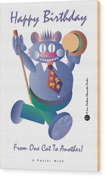 Happy Birthday Poster Wood Print by James Maltese