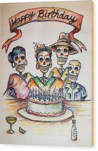 Happy Birthday Woman Skull Wood Print