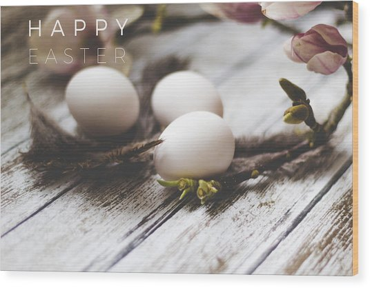Happy Easter Card With Eggs And Magnolia On The Wooden Background Wood Print by Aldona Pivoriene