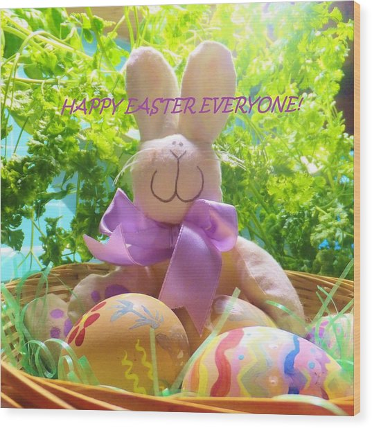 Happy Easter Everyone Wood Print