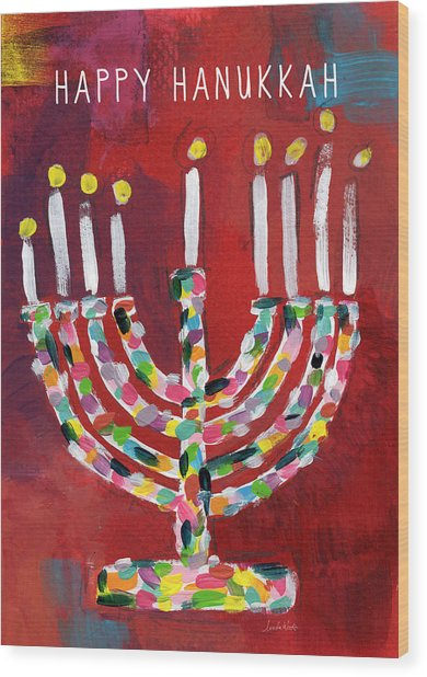 Happy Hanukkah Colorful Menorah Card- Art By Linda Woods Wood Print