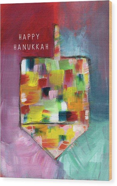 Happy Hanukkah Dreidel Of Many Colors- Art By Linda Woods Wood Print