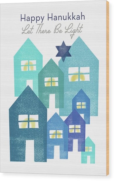 Happy Hanukkah Light - Art By Linda Woods Wood Print
