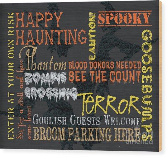 Happy Haunting Typography Wood Print