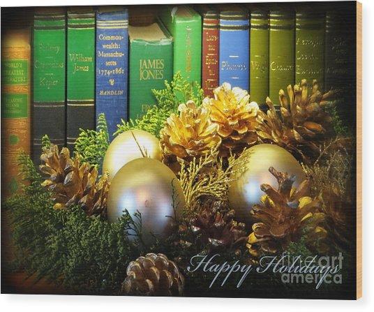Happy Holidays Books Wood Print