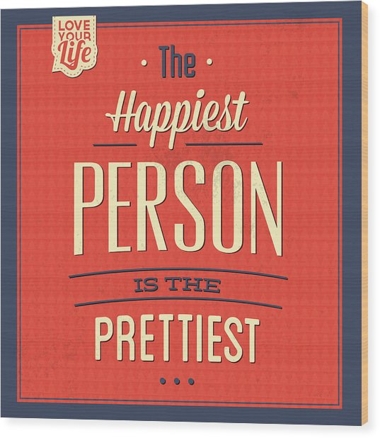 Happy Person Wood Print