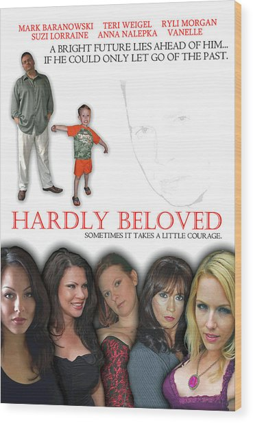 Hardly Beloved Poster Wood Print