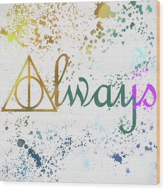 Harry Potter Always Wood Print