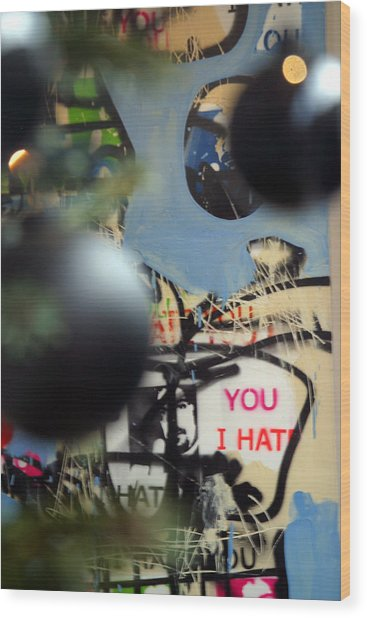 Hate You Wood Print by Jez C Self