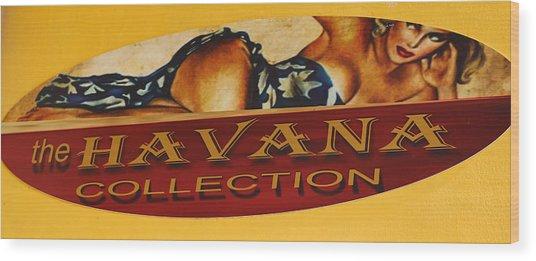 Havana Collection Wood Print
