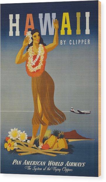 Hawaii By Clipper Wood Print