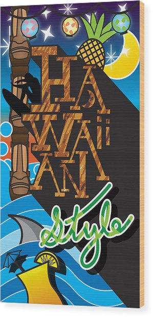 Hawaiian Style Wood Print by Devin Green