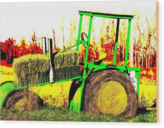 Hay It's A Tractor Wood Print