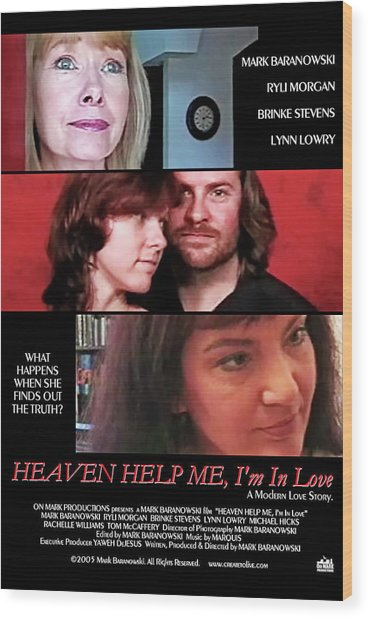 Heaven Help Me, I'm In Love Poster A Wood Print