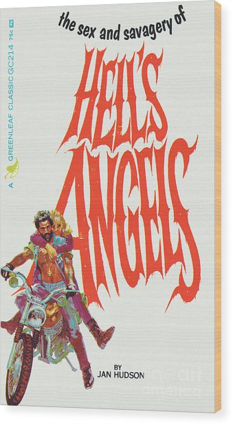 Hell's Angels Wood Print