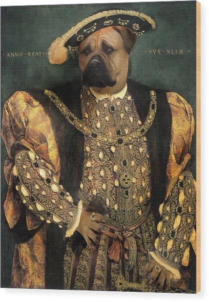 Henry Viii As A Mastiff Wood Print by Galen Hazelhofer
