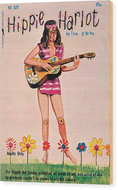 Hippie Harlot Wood Print