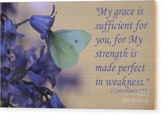 His Grace Is Sufficient Wood Print