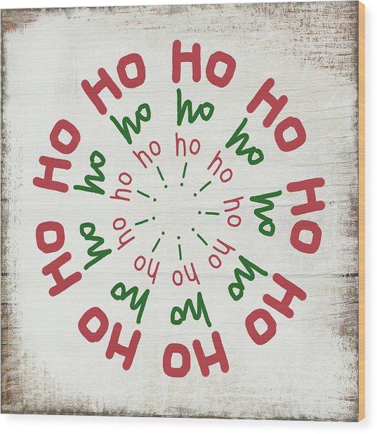 Ho Ho Ho Wreath- Art By Linda Woods Wood Print