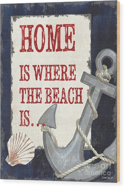 Home Is Where The Beach Is Wood Print
